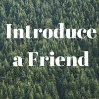 Introduce a Friend